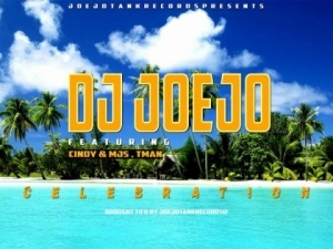 DJ Joejo - Celebration ft. Cindy, MJS & Tman